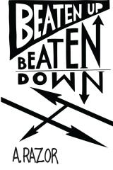 Beaten Up Beaten Down