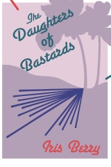 The Daughters of Bastards