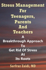 Stress Management For Teenagers, Parents and Teachers