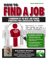 How to Find a Job:  A Handbook of the Best Job Search Strategies For A Successful Future