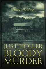 Just Holler Bloody Murder