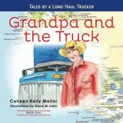 Grandpa and the Truck Book One