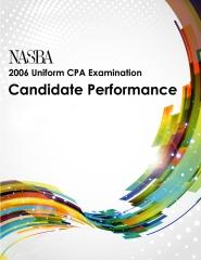 2006 Uniform CPA Examination Candidate Performance