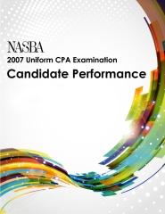 2007 Uniform CPA Examination Candidate Performance