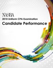 2010 Uniform CPA Examination Candidate Performance