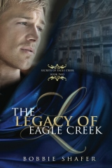The Legacy of Eagle Creek