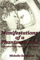 Manifestations of a Phantom's Soul
