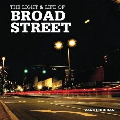 The Light & Life of Broad Street