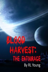 Blood Harvest: The Entourage