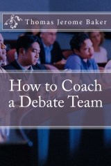 How to Coach a Debate Team