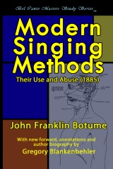 Modern Singing Methods (1885) - Expanded Edition