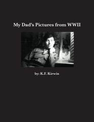 My Dad's Pictures From WWII