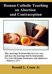 Roman Catholic Teaching on Abortion and Contraception