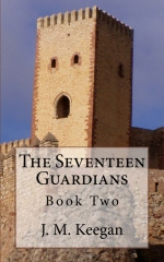 The Seventeen Guardians: Book Two