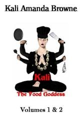 Kali: The Food Goddess