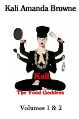 Kali: The Food Goddess