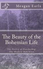 The Beauty of the Bohemian Life