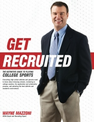 Get Recruited: The Definitive Guide to Playing College Sports