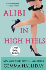 Alibi in High Heels (Large Print Edition)
