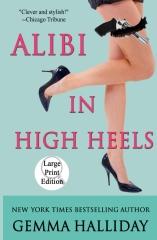 Alibi in High Heels (Large Print Edition)