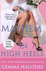Mayhem in High Heels (Large Print Edition)