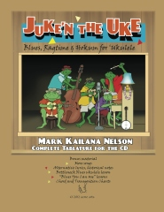 Juke'n The Uke: Blues, Ragtime & Hokum for 'Ukulele