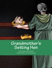 Grandmother's setting hen
