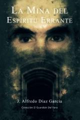 La mina del espíritu errante