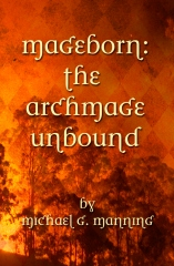 Mageborn:  The Archmage Unbound