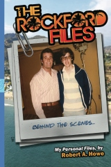 THE ROCKFORD FILES...Behind the Scenes