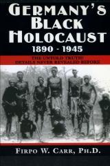 Germany's Black Holocaust: 1890-1945