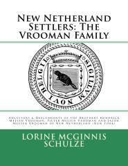 New Netherland Settlers: The Vrooman Family
