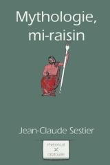 Mythologie, mi-raisin