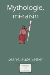 Mythologie, mi-raisin