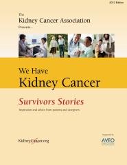 We Have Kidney Cancer: Survivors Stories