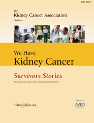 We Have Kidney Cancer: Survivors Stories