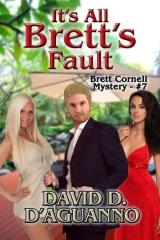 It's All Brett's Fault