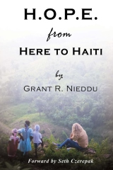 H.O.P.E. From Here To Haiti