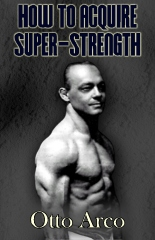 How to Acquire Super-Strength