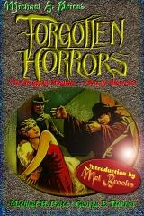Forgotten Horrors: The Original Volume -- Except More So