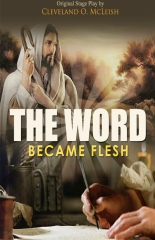 The Word Became Flesh