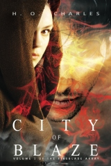 City of Blaze (Volume 1 of The Fireblade Array)