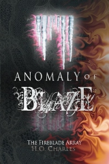 Anomaly of Blaze (Volume 3 of The Fireblade Array)