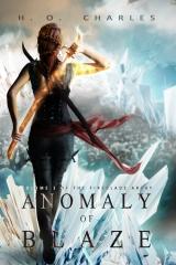 Anomaly of Blaze (Volume 3 of The Fireblade Array)