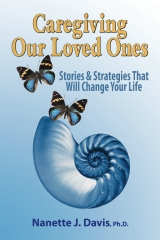 Caregiving Our Loved Ones