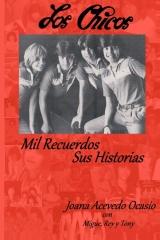 Los Chicos ~ Mil Recuerdos, Sus Historias