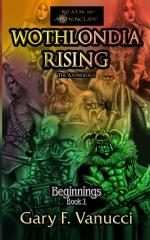 Wothlondia Rising: The Anthology