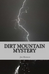 Dirt Mountain Mystery