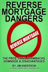 Reverse Mortgage Dangers