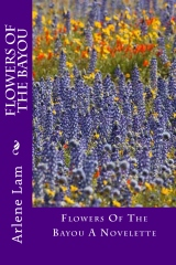 Flowers Of The Bayou